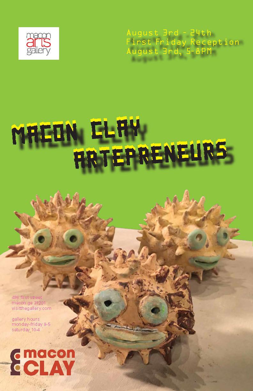 Macon Clay Artrepreneurs Exhibit August 3-24