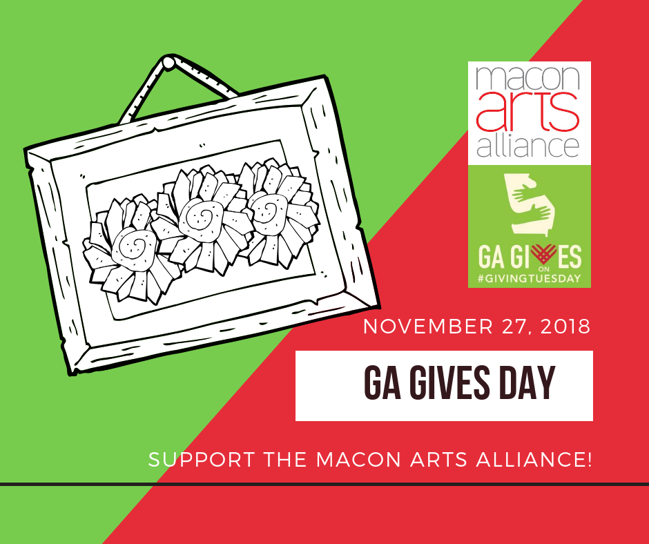 Support or Join Macon Arts Alliance on Giving Tuesday